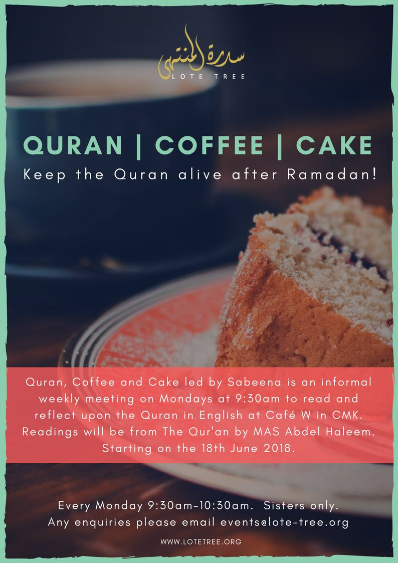 Ended Mondays Quran Coffee And Cake Lote Tree